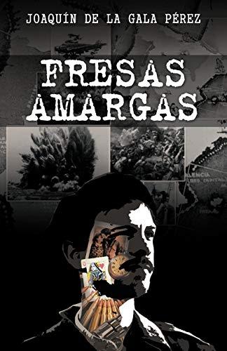 Fresas Amargas By Joaqu N De La Gala P Rez