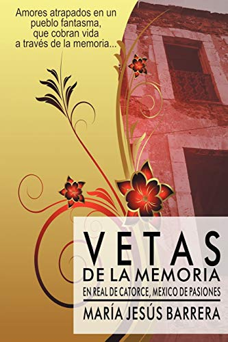 Vetas de La Memoria By Mar a Jes's Barrera