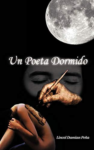 Un Poeta Dormido By Lincol Damian Pe a