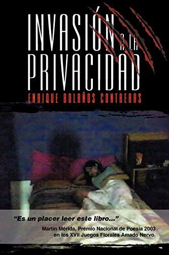 Invasi N a la Privacidad By Enrique Bola Os Contreras