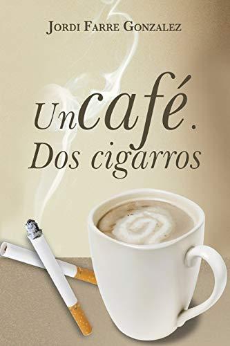 Un Cafe, DOS Cigarros By Jordi Farre Gonzalez