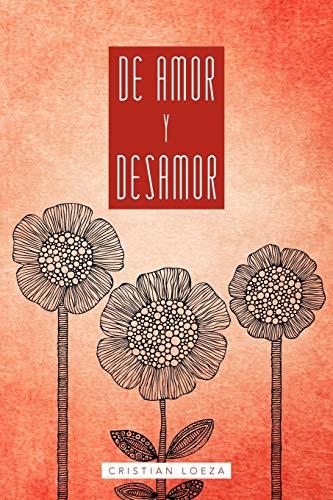de Amor y Desamor By Cristian Loeza