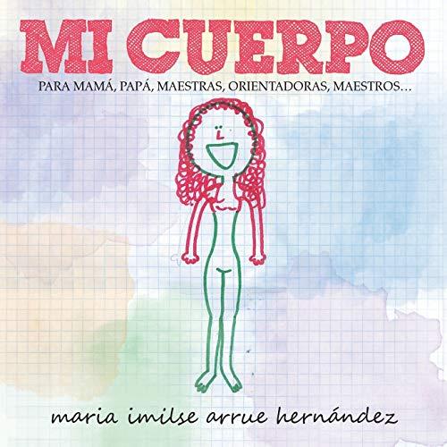 Mi Cuerpo By Maria Imilse Arrue Hern Ndez