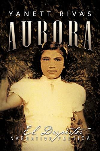 Aurora By Yanett Rivas