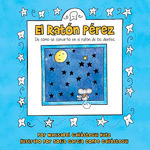 El Raton Perez By Marisabel Gallastegui Kutz
