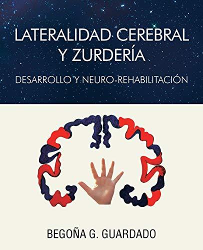 Lateralidad Cerebral y Zurderia By Begona Gomez Guardado