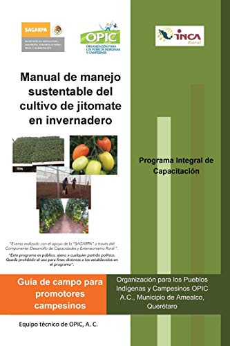 Manual de Manejo Sustentable del Cultivo de Jitomate En Invernadero By A C Opic