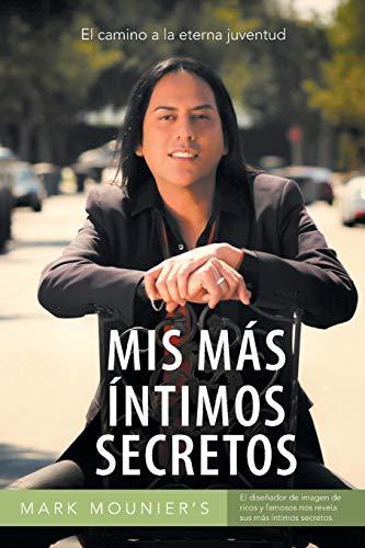 MIS Mas Intimos Secretos By Mark Mounier