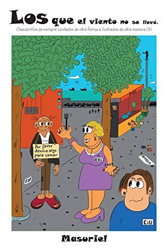 Los Que El Viento No Se Llevo By Manuel Suarez (UNIV OF CA-SCHL OF MED)