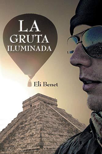 La Gruta Iluminada By Eli Benet