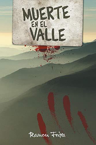 Muerte En El Valle By Ramon Feixa