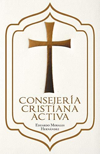 Consejeria Cristiana Activa By Eduardo Morales Hernandez