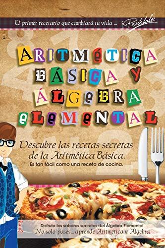Aritmetica Basica Y Algebra Elemental By Luis Ocadiz Lopez
