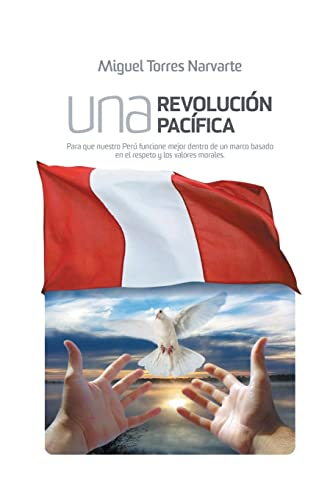 Una Revolucion Pacifica By Miguel Torres Narvarte