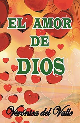 El Amor de Dios By Veronica Del Valle