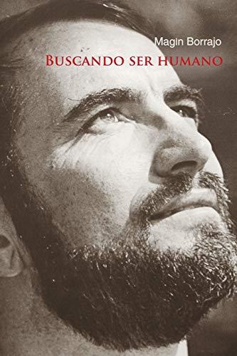 Buscando Ser Humano By Magin Borrajo