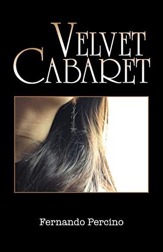 Velvet Cabaret By Fernando Percino