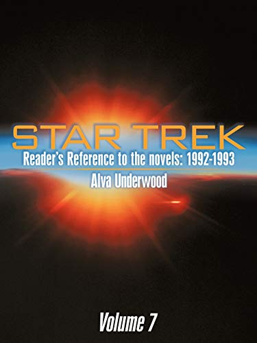 Star Trek Reader's Reference to the Novels By Alva Underwood