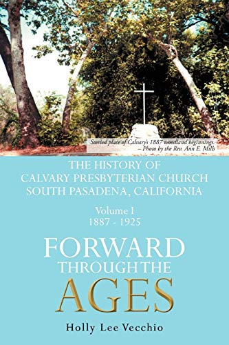 Forward Through the Ages By Holly Lee Vecchio