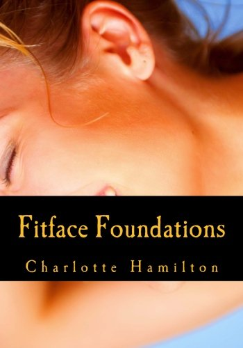 Fitface Foundations By Charlotte Hamilton