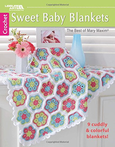Sweet Baby Blankets By Mary Maxim