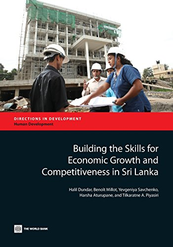 Building the skills for economic growth and competitiveness in Sri Lanka By Halil Dundar