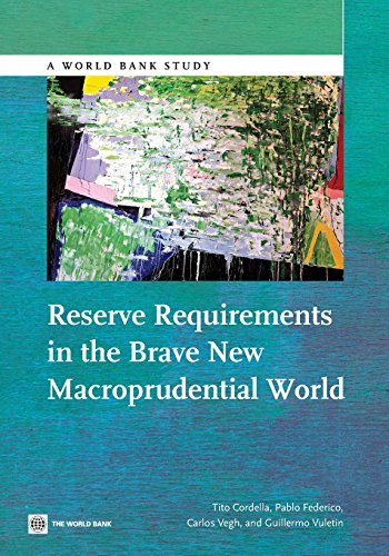 Reserve requirements in the brave new macroprudential world By Tito Cordella