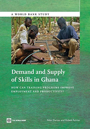 Demand and supply of skills in Ghana By Peter Darvas