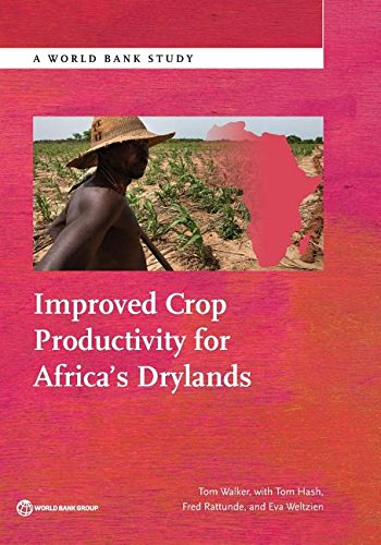 Improved crop productivity for Africa's drylands By World Bank