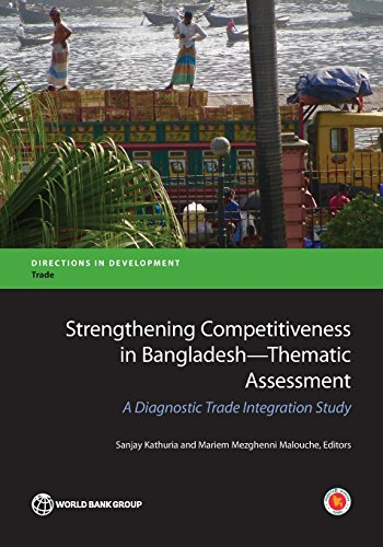 Strengthening competitiveness in Bangladesh By World Bank
