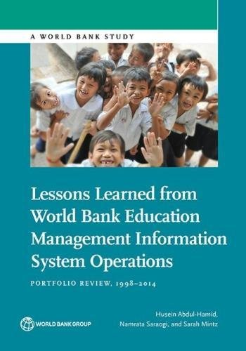 Lessons learned from World Bank education management information system operations By Husein Abdul-Hamid