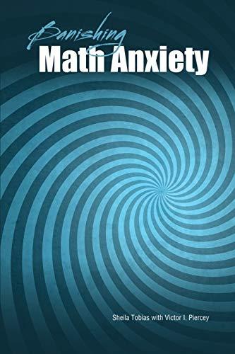 Banishing Math Anxiety By Shiela Tobias