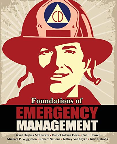 Foundations of Emergency Management By David McElreath