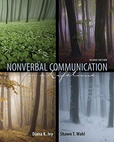 Nonverbal Communication for a Lifetime By Diana K. Ivy