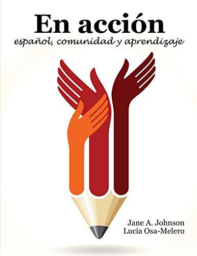 En Accion: espanol, comunidad y aprendizaje By Jane Johnson