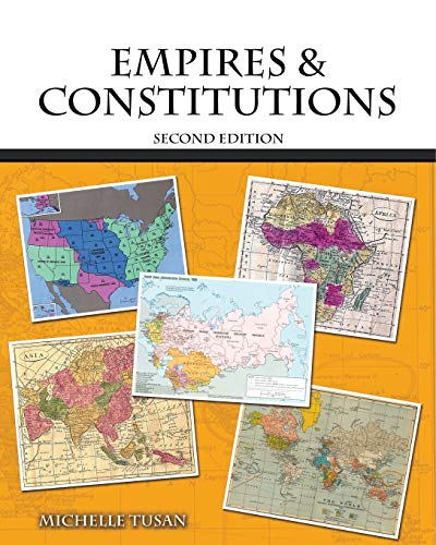 Empires and Constitutions By Michelle Tusan