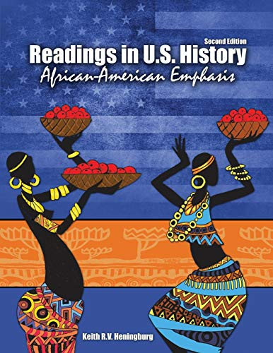 Readings In US History: African-American Emphasis By Keith Heningburg