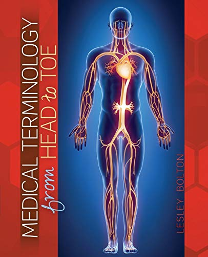Medical Terminology from Head to Toe By Lesley Bolton