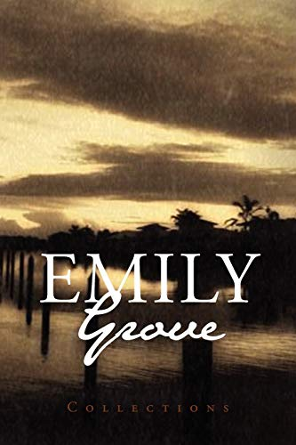 Emily Grove By Emily Grove