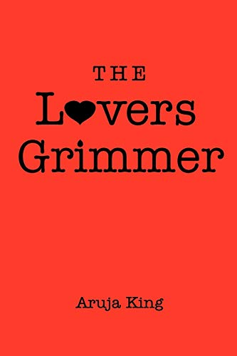 The Lovers Grimmer By Aruja King