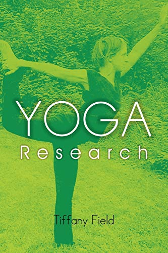 Yoga Research By Tiffany Field (Touch Research Institute University of Miami)