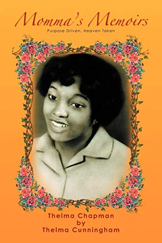 Momma's Memoirs By Thelma Cunningham