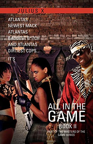 All in the Game Part Two By Julius X