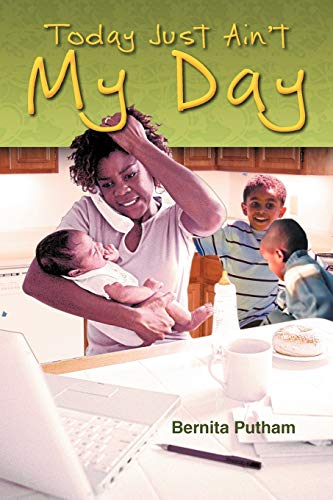 Today Just Ain't My Day By Barbara A Page
