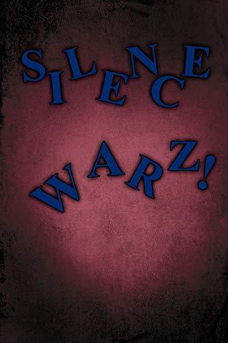 Silence Warz! By Melanie Gainforth