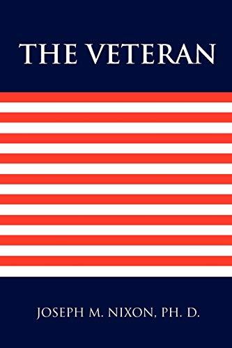 The Veteran By Joseph M Nixon