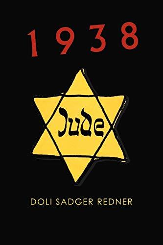 1938 By Doli Sadger Redner