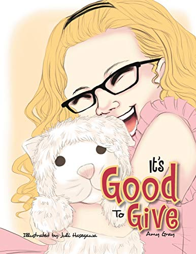 It's Good to Give By Amy Gray