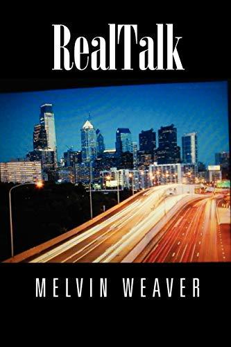 Realtalk By Melvin Weaver