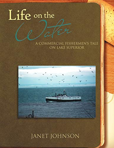 Life on the Water By Janet Buttol Johnson